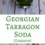 Georgian Tarragon Soda (Tarkhun) - refreshing summer beverage with a hint of anise flavor