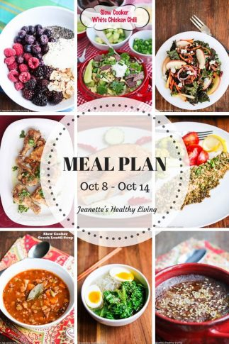 Weekly Healthy Meal Plan Sept 24 - Sept 30 - Weekly Healthy Meal Plan Oct 8 - Oct 14 - breakfast, lunch and dinner recipes and ideas to help get healthy meals on your family's table
