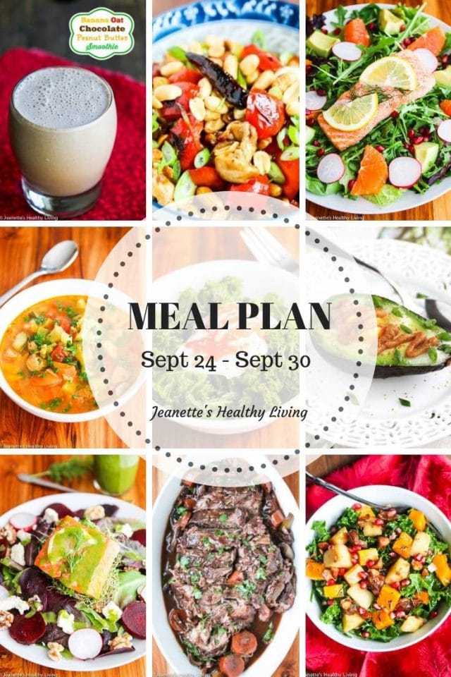 Weekly Healthy Meal Plan Sept 24 - Sept 30 - breakfast, lunch and dinner recipes and ideas to help get healthy meals on your family's table