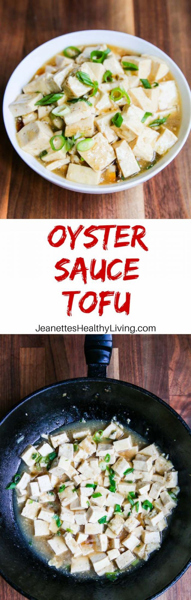 Oyster Sauce Tofu - simple, humble dish that is healthy and delicious