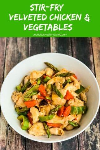 Stir-Fry Velveted Chicken and Vegetables