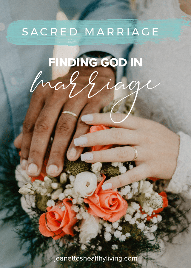 Sacred Marriage: Finding God in Marriage