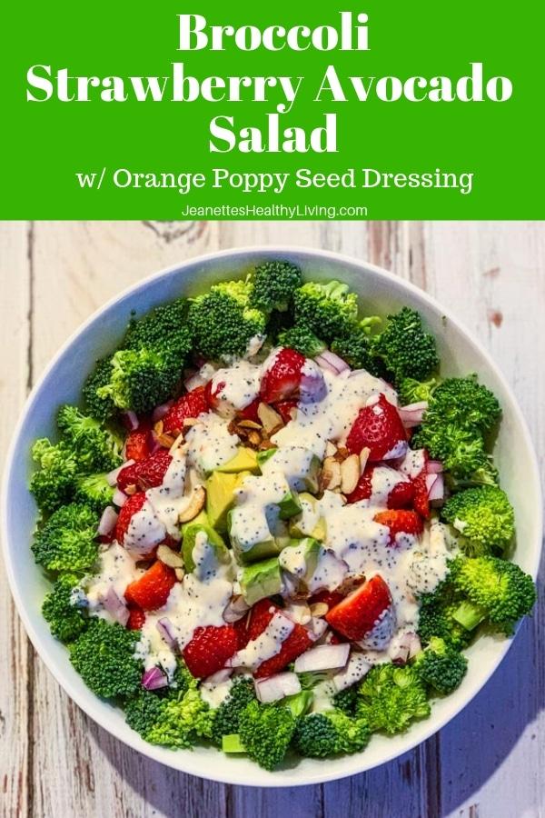 broccoli strawberry avocado salad with orange poppy seed dressing