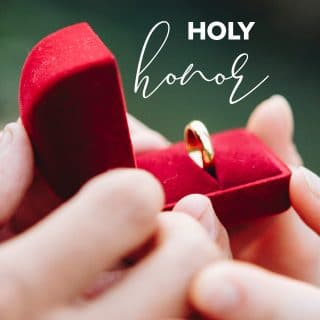 Sacred Marriage: Holy Honor