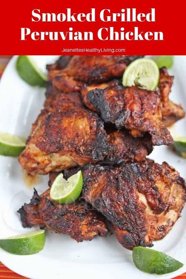 Smoked Grilled Peruvian Chicken