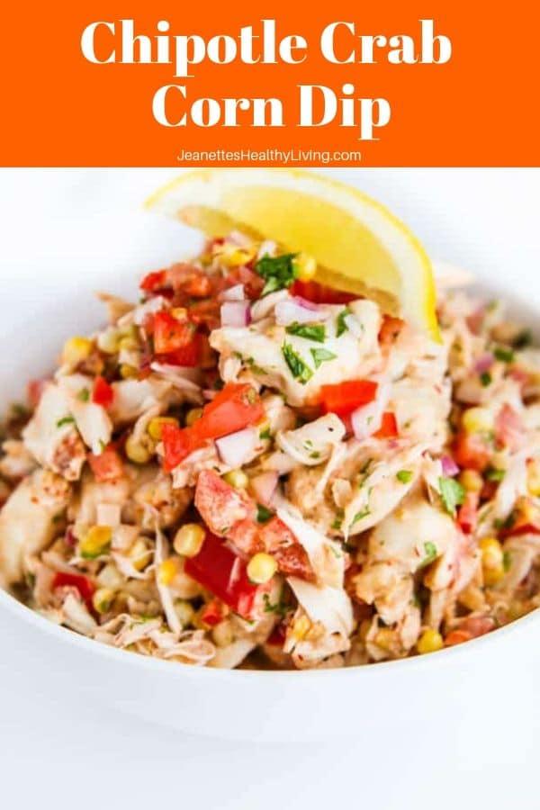 Chipotle Crab Corn Dip