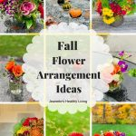 Fall Flower Arrangement Ideas Collage