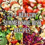 75 Summer Side Dish Recipes