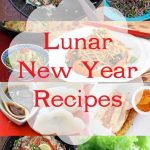 A Collection of Lunar New Year Recipes