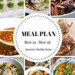 Weekly Meal Plan Nov 12 - Nov 18 - Weekly Healthy Meal Plan Oct 29 - Nov 4 - breakfast, lunch and dinner recipes and ideas to help get healthy meals on your family