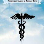 Testicular Cancer in Teenage Boys