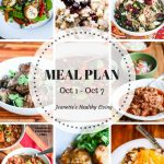 Weekly Healthy Meal Plan Sept 24 - Sept 30 - Weekly Healthy Meal Plan Oct 1 - Oct 7 - breakfast, lunch and dinner recipes and ideas to help get healthy meals on your family