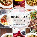 Weekly Healthy Meal Plan Sept 24 - Sept 30 - Weekly Healthy Meal Plan Oct 29 - Nov 4 - breakfast, lunch and dinner recipes and ideas to help get healthy meals on your family
